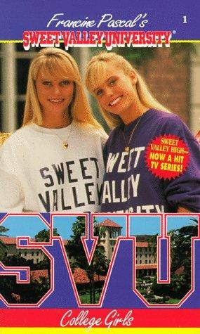 College Girls (Sweet Valley University, #1)