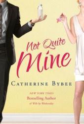 Not Quite Mine (Not Quite, #2) Book Pdf