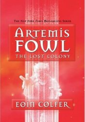 The Lost Colony (Artemis Fowl, #5) Pdf Book