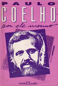 Paulo Coelho Por Ele Mesmo