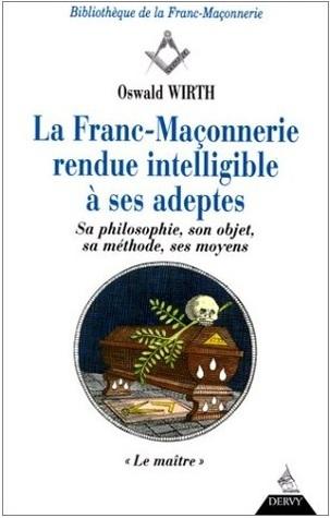 La Franc-maçonnerie rendue intelligible à ses adeptes, tome 3 : Le Maître