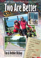 Two Are Better: Midlife Newlyweds Bicycle Coast to Coast Pdf Book