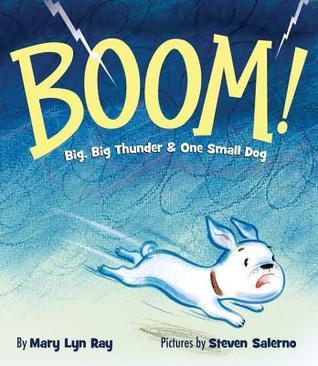 BOOM!: Big Big Thunder & One Small Dog