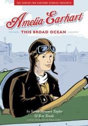 Amelia Earhart: This Broad Ocean Pdf Book