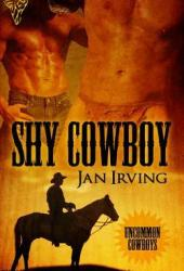 Shy Cowboy (Uncommon Cowboys, #3)