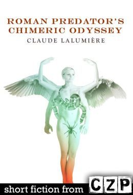 Roman Predator's Chimeric Odyssey: Short Story