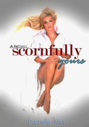 Scornfully Yours (Torn, #1) Pdf Book