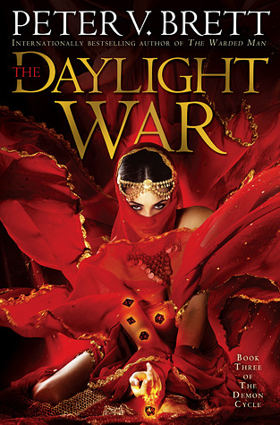 The Daylight War (Demon Cycle, #3)