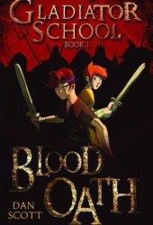 Blood Oath (Gladiator School, #1)