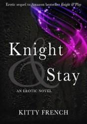 Knight & Stay (Knight, #2) Pdf Book