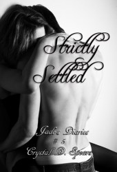 Strictly Settled (Jade's Diaries, Strictly, #5)