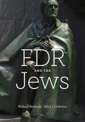 FDR and the Jews Pdf Book