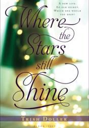 Where the Stars Still Shine Pdf Book
