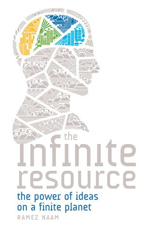 The Infinite Resource: The Power of Ideas on a Finite Planet Book Pdf ePub