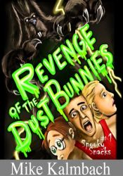 Revenge of the Dust Bunnies (Spooky Snacks, #1) Pdf Book