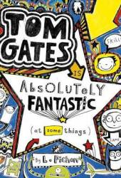 Tom Gates is Absolutely Fantastic [at Some Things] (Tom Gates, #5) Book Pdf