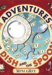 The Adventures of the Dish and the Spoon Pdf Book