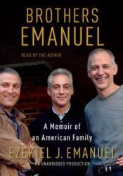 Brothers Emanuel: A Memoir of an American Family Pdf Book