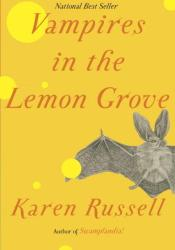 Vampires in the Lemon Grove Pdf Book
