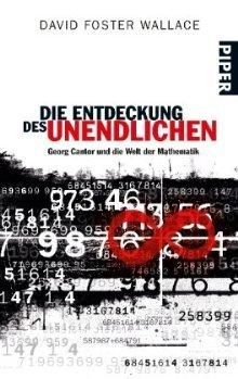 Die Entdeckung des Unendlichen : Georg Cantor und die Welt der Mathematik