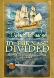 By the Mast Divided (John Pearce, #1) Pdf Book