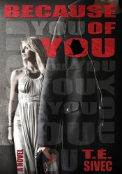 Because of You (Playing with Fire, #2) Pdf Book