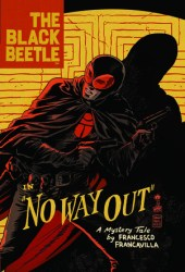 The Black Beetle, Vol. 1: No Way Out Book Pdf