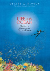 Life in the Ocean: The Story of Oceanographer Sylvia Earle Pdf Book