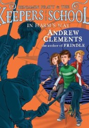 In Harm's Way (Benjamin Pratt & the Keepers of the School, #4) Pdf Book