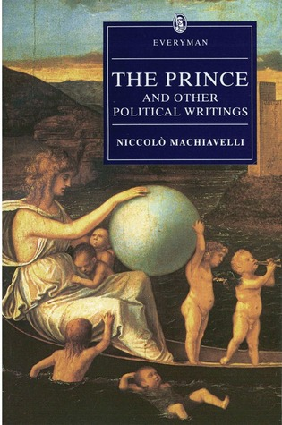 The Prince and Other Political Writings (Everyman's Library