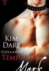 Temporary Mark (Collared, #3) Pdf Book