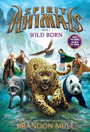 Wild Born (Spirit Animals, #1)
