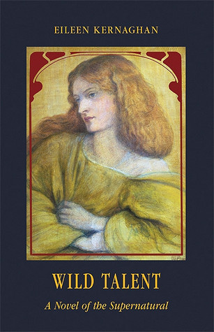 Wild Talent: A Novel of the Supernatural