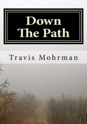 Down The Path (Down The Path, #1) Pdf Book