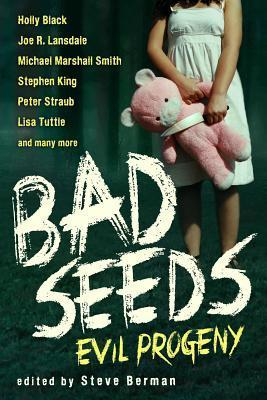 Bad Seeds: Evil Progeny
