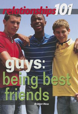 Guys: Being Best Friends