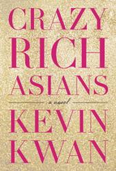 Crazy Rich Asians (Crazy Rich Asians, #1) Pdf Book