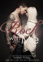 Rock with Me (With Me in Seattle, #4) Pdf Book
