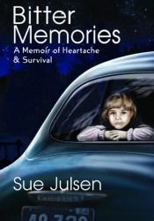 Bitter Memories: A Memoir of Heartache & Survival (Memories, #1) Pdf Book