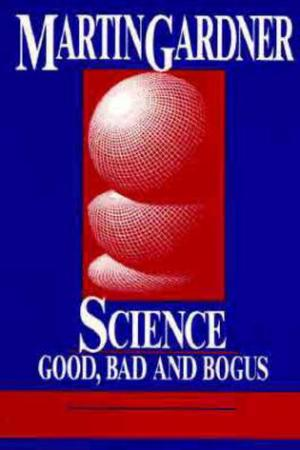 Science: Good Bad, and Bogus