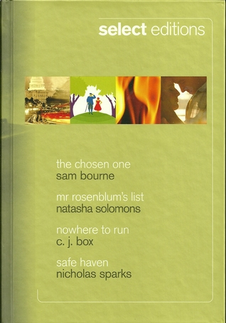 Reader's Digest Select Editions 2010 - The Chosen One, Mr Rosenblum's List, Nowhere To Run, Safe Haven