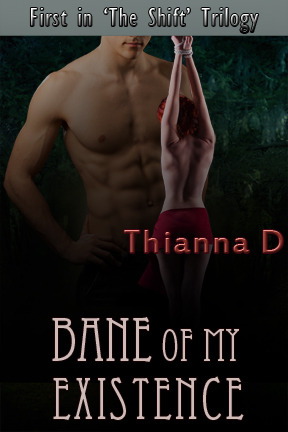 Bane of My Existence (The Shift,#1)