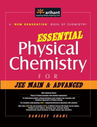 Essential Physical Chemistry for JEE Main & Advanced