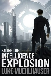 Facing the Intelligence Explosion Book Pdf