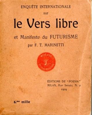 Enquete internationale sur le vers libre et manifeste du futurisme.