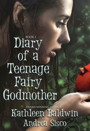 #Printcess review of Diary of a Teenage Fairy Godmother by Kathleen Baldwin