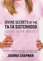 Divine Secrets of the Ta-Ta Sisterhood: Pledging the Pink Sorority Pdf Book