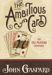 The Ambitious Card (An Eli Marks Mystery, #1) Pdf Book