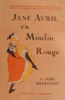 Jane Avril of the Moulin Rouge