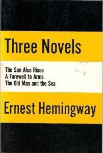 Three Novels of Ernest Hemingway
